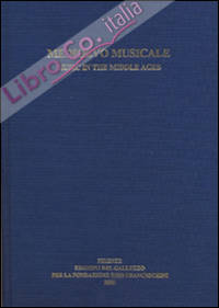 Medioevo musicale-Music in the Middle ages. Vol. 17