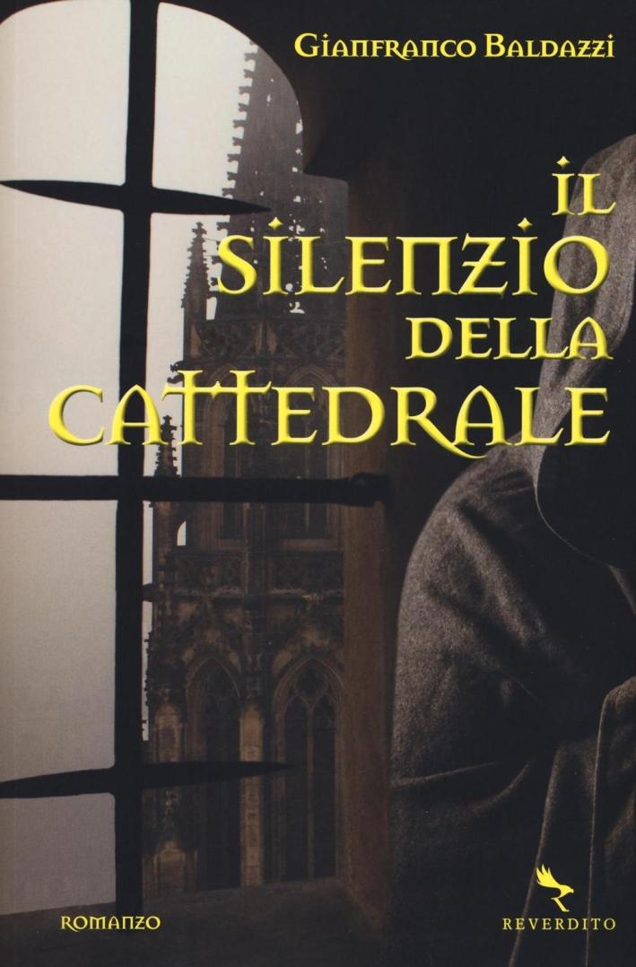 Il silenzio della cattedrale.