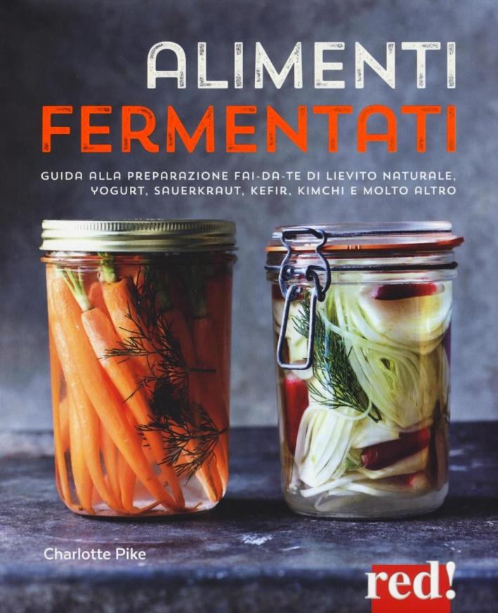 Alimenti fermentati.