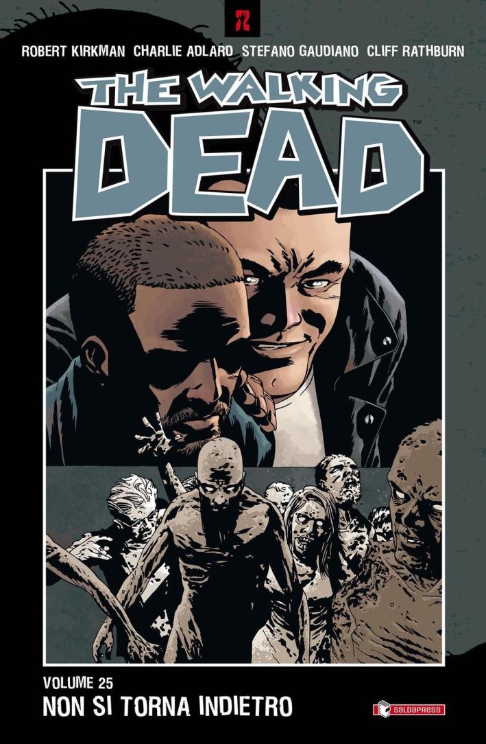 Non Si Torna Indietro. The Walking Dead. Vol. 25