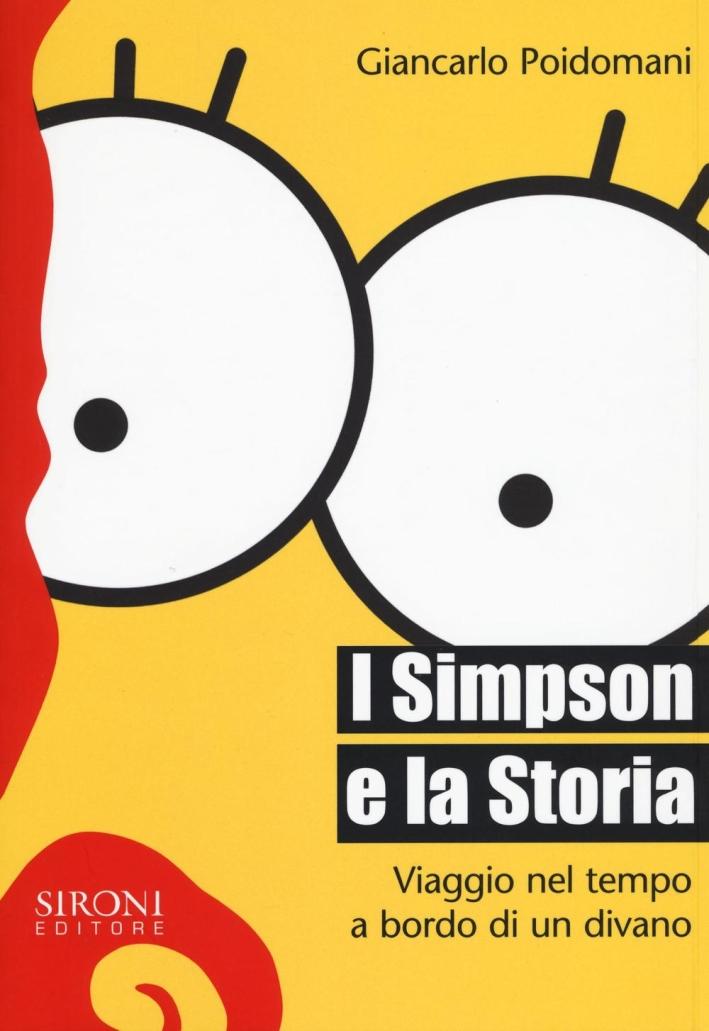 La storia dei Simpson. Passato, presente e futuro in giallo.
