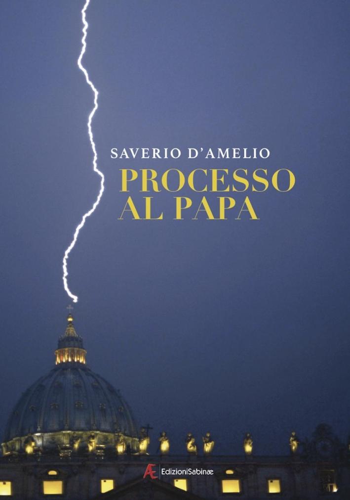 Processo al papa.