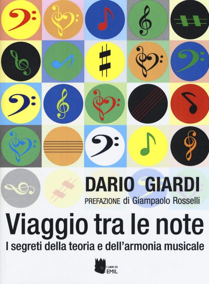 Viaggio tra le note. I segreti della teoria e dell'armonia musicale.