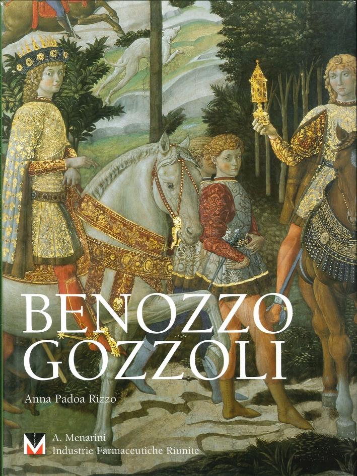 Benozzo Gozzoli. Un Pittore Insigne,