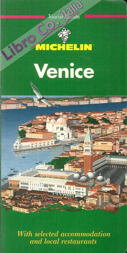 Venice. With Selected Accomodation and Local Restaurants