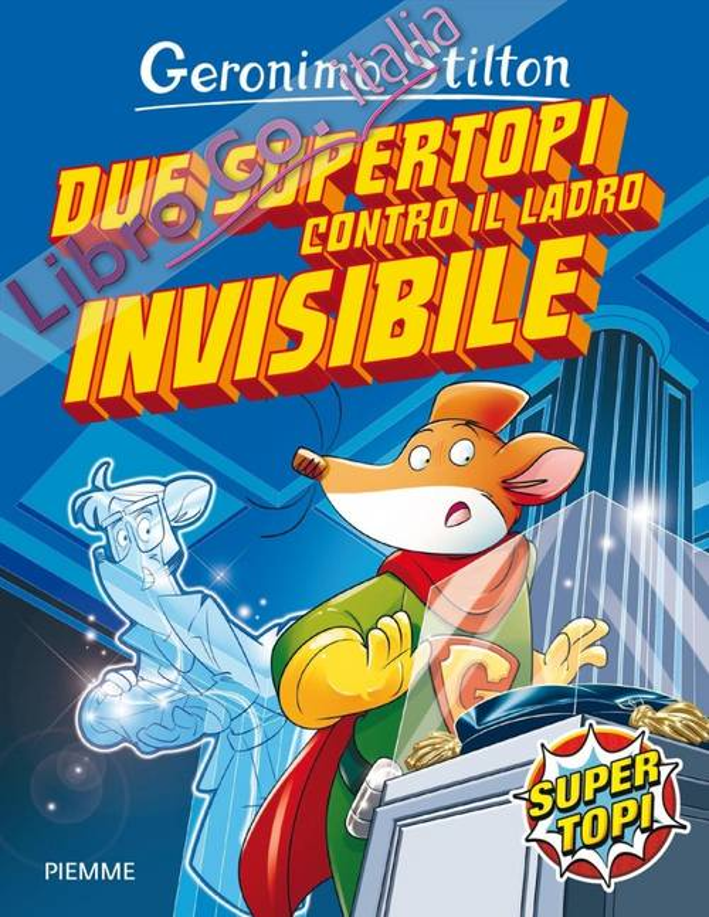 Due supertopi contro il ladro invisibile.