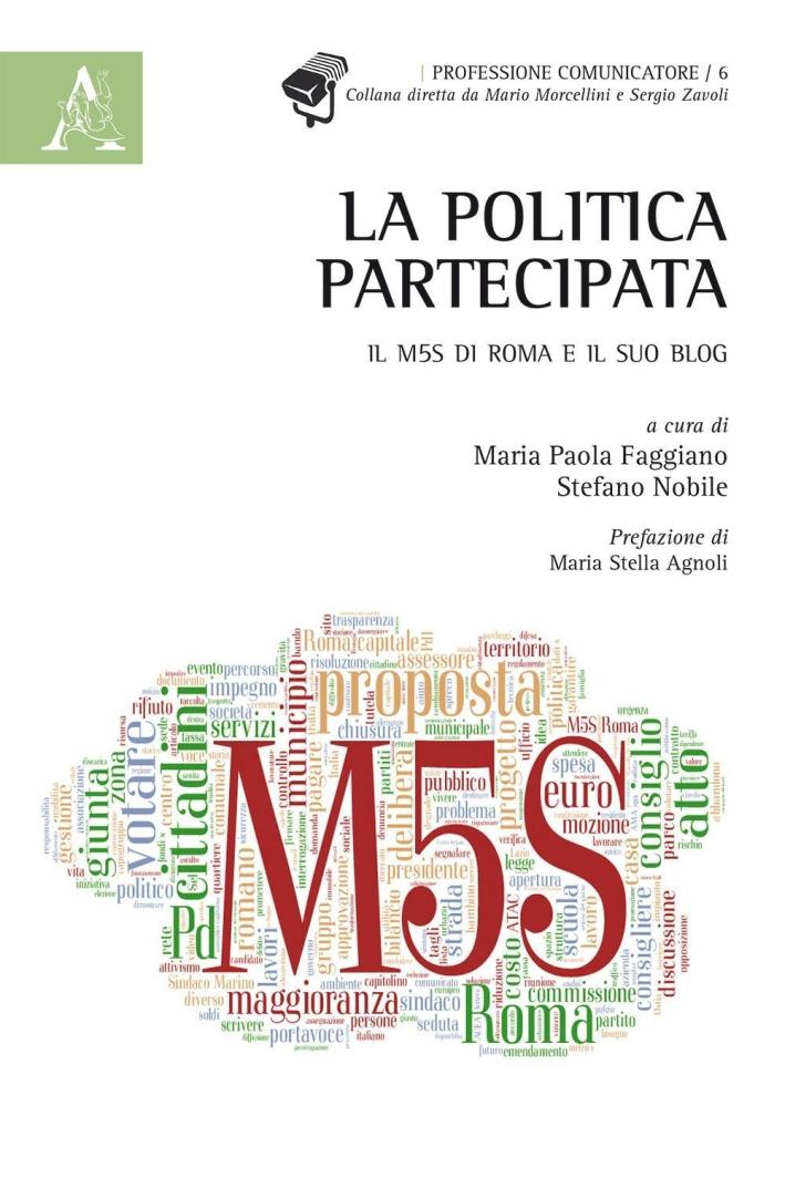 La politica partecipata. Il M5S di Roma e il suo blog.