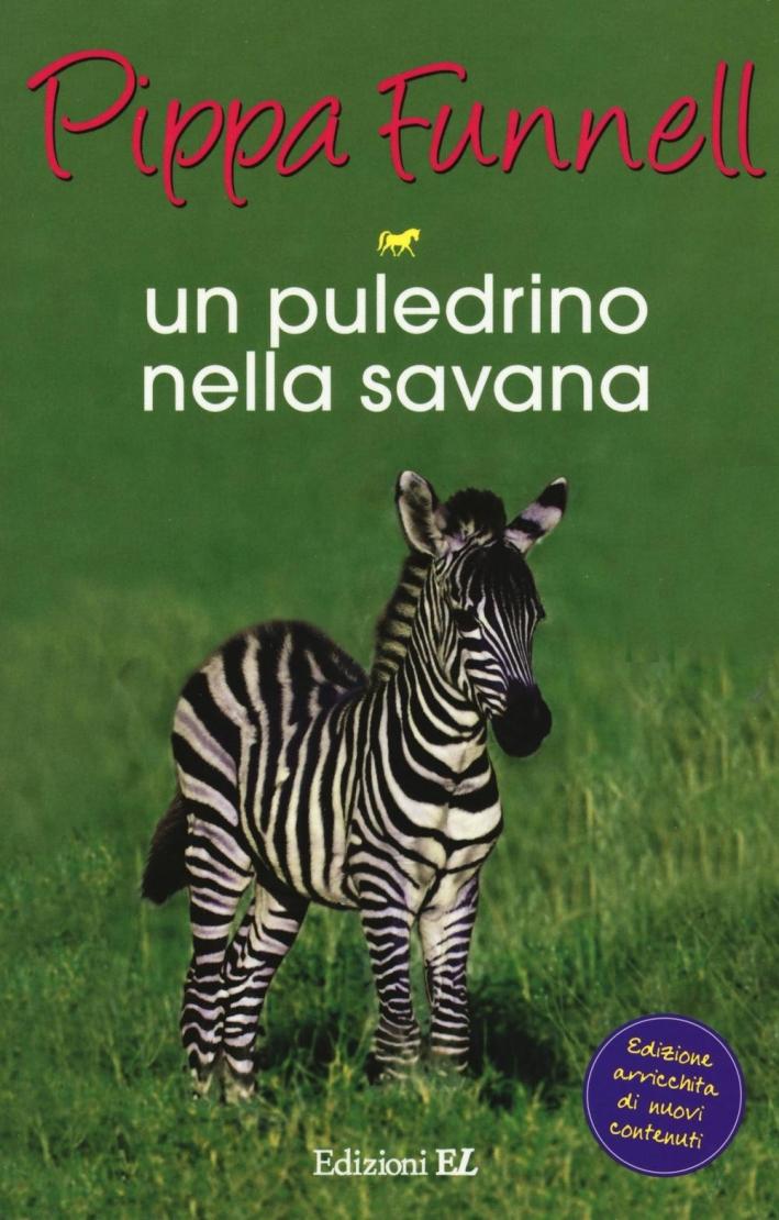Un puledrino nella savana. Storie di cavalli. Vol. 17.