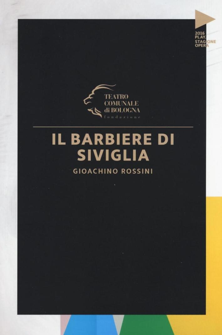 Gioachino Rossini. Il barbiere di Siviglia