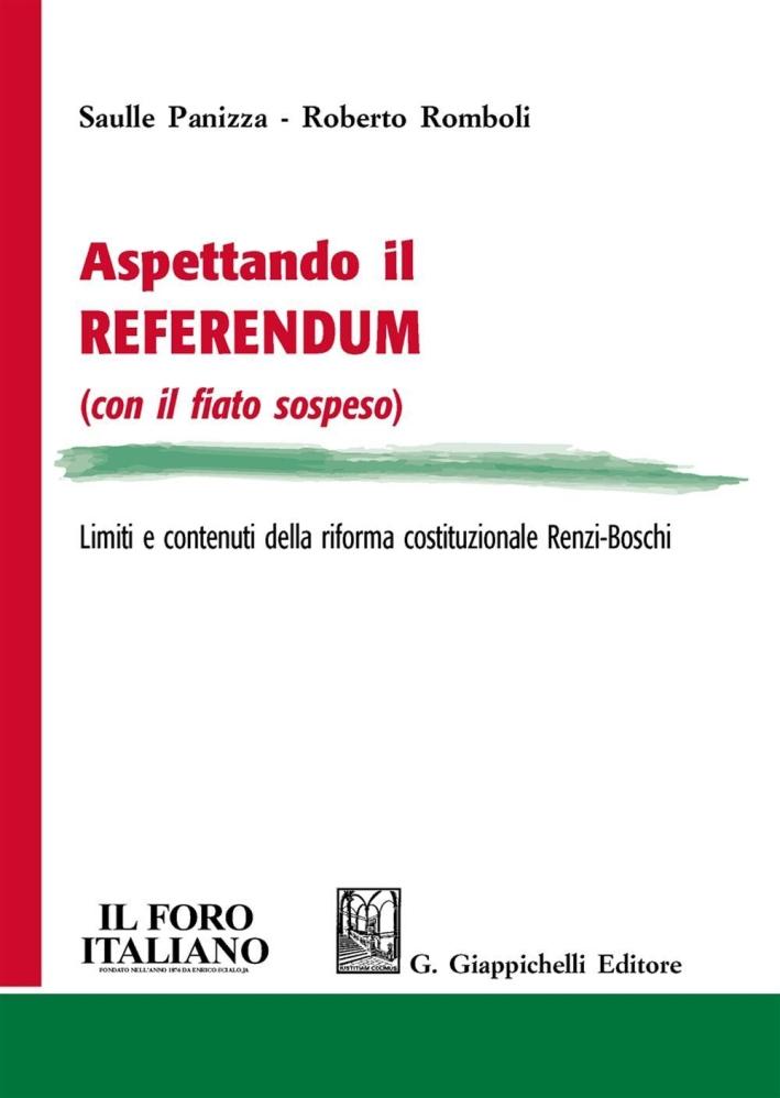 Aspettando il referendum (con il fiato sospeso). Limiti e contenuti della riforma costituzionale Renzi-Boschi.