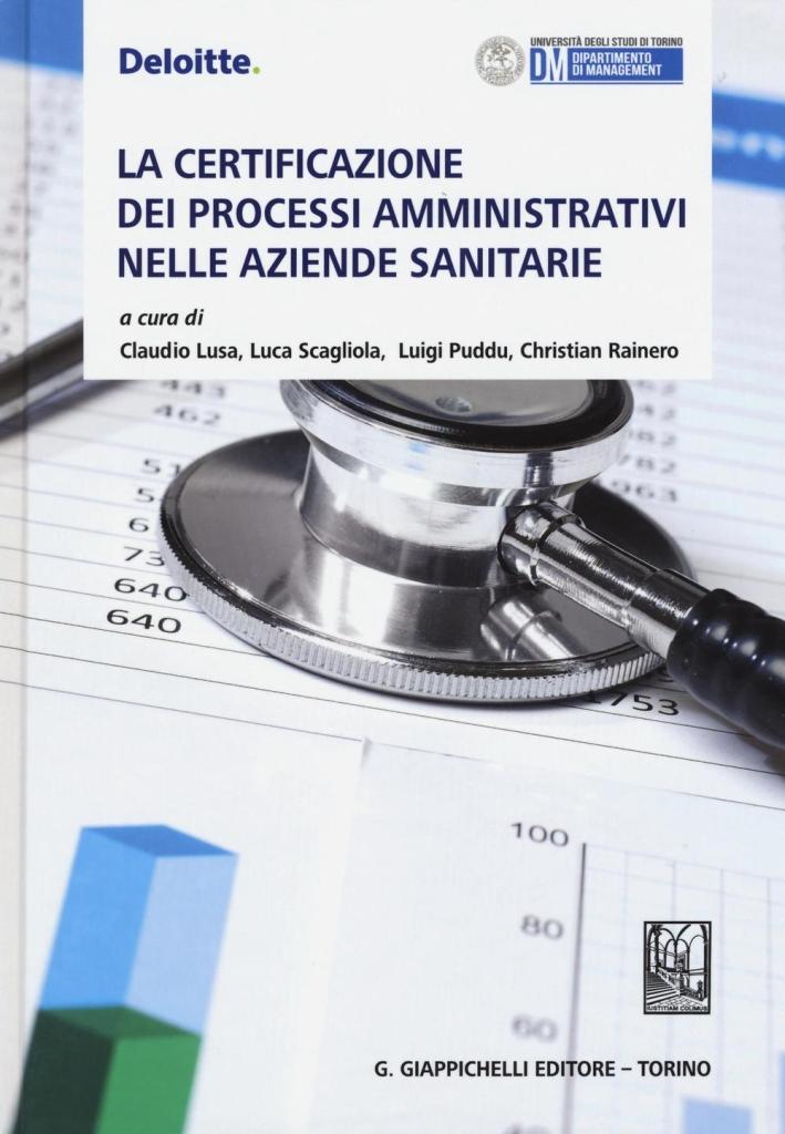 La certificazione dei processi amministrativi nelle aziende sanitarie