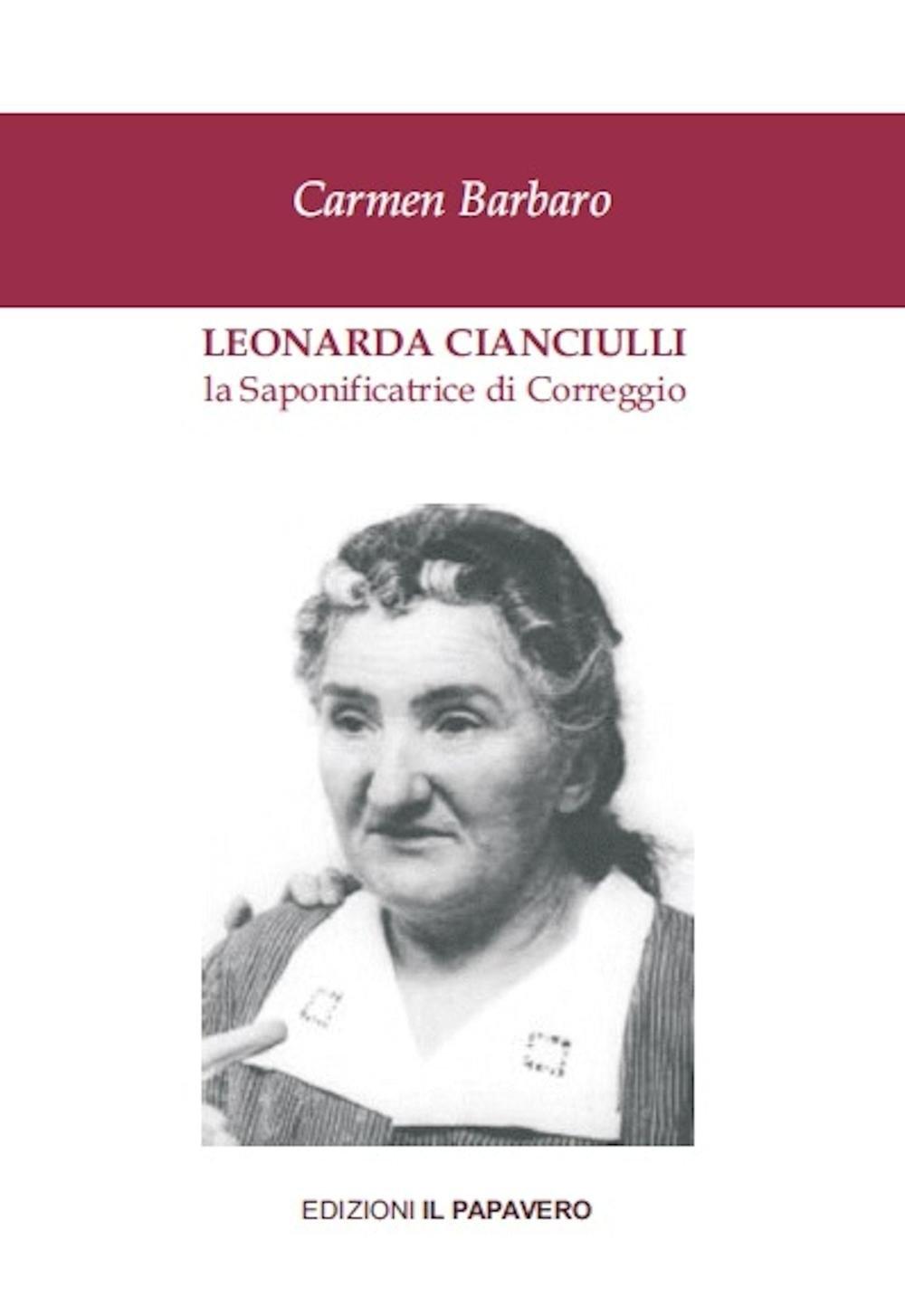Leonarda Cianciulli. La Saponificatrice di Correggio.
