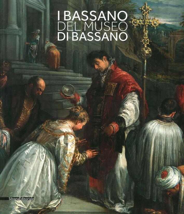 I Bassano del Museo di Bassano.