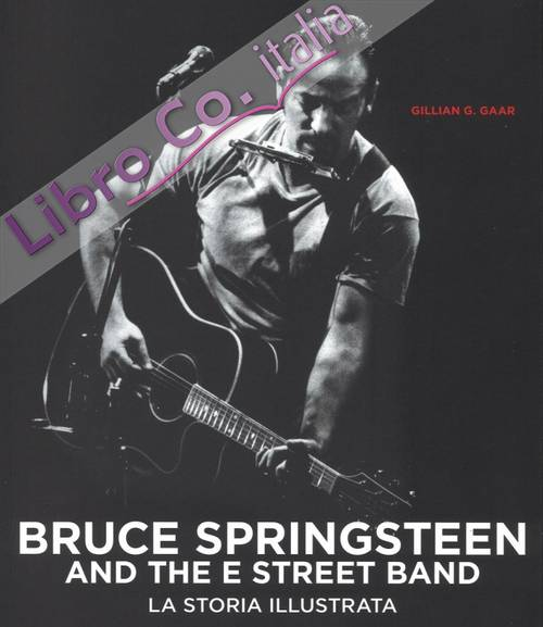 Bruce Springsteen and the E Street Band.
