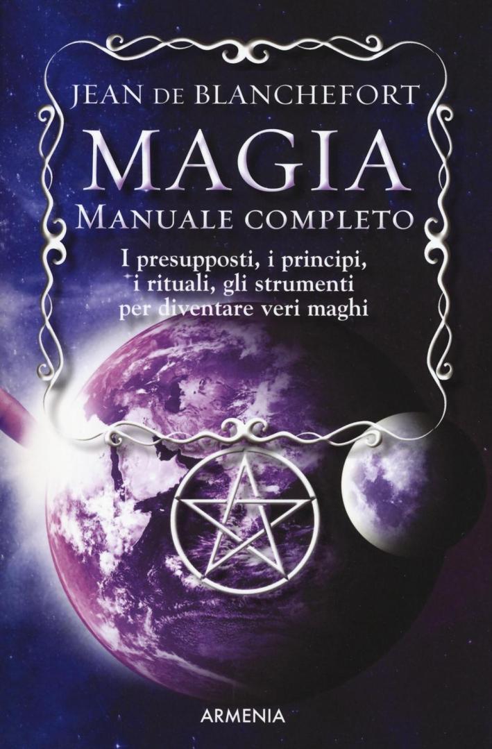 Magia. Manuale completo.