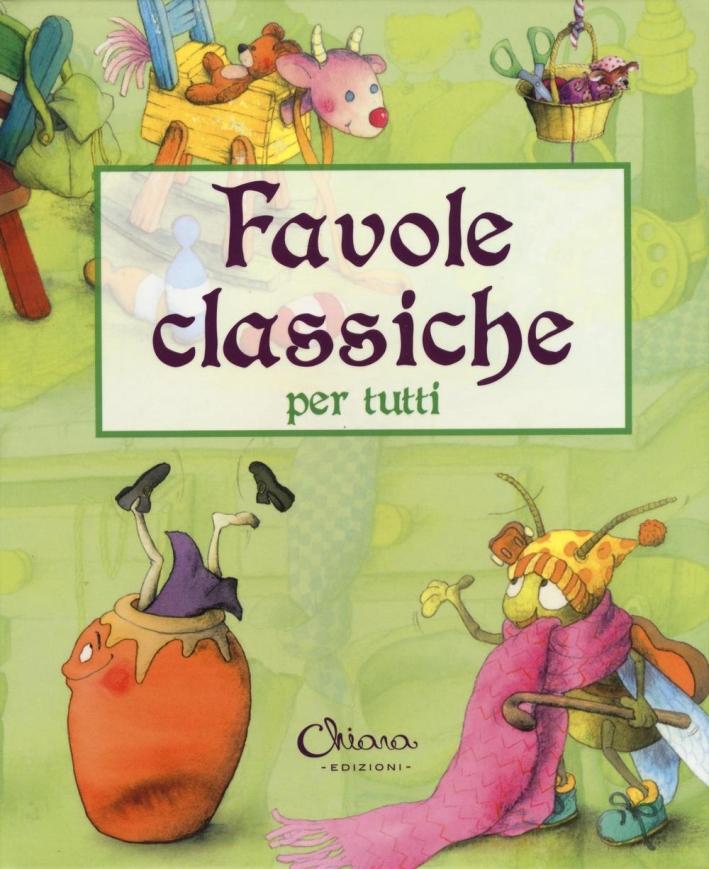 Favole classiche per tutti. Ediz. a colori