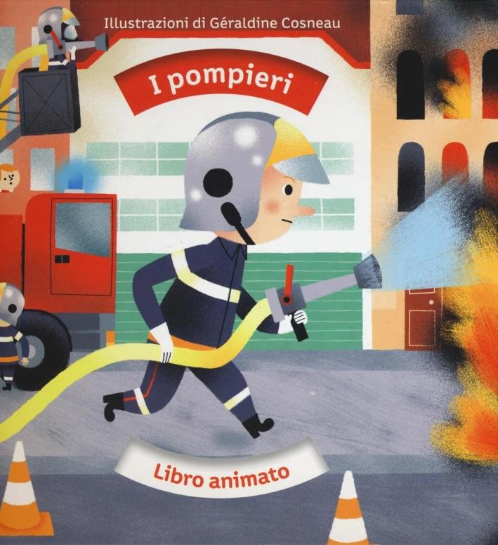 I pompieri.