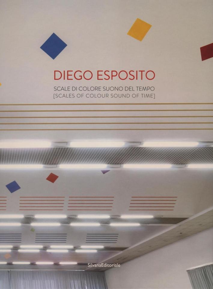 Diego Esposito. Scale di colore, suono del tempo