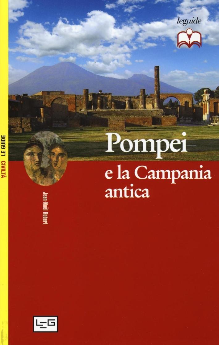 Pompei e la Campania antica.