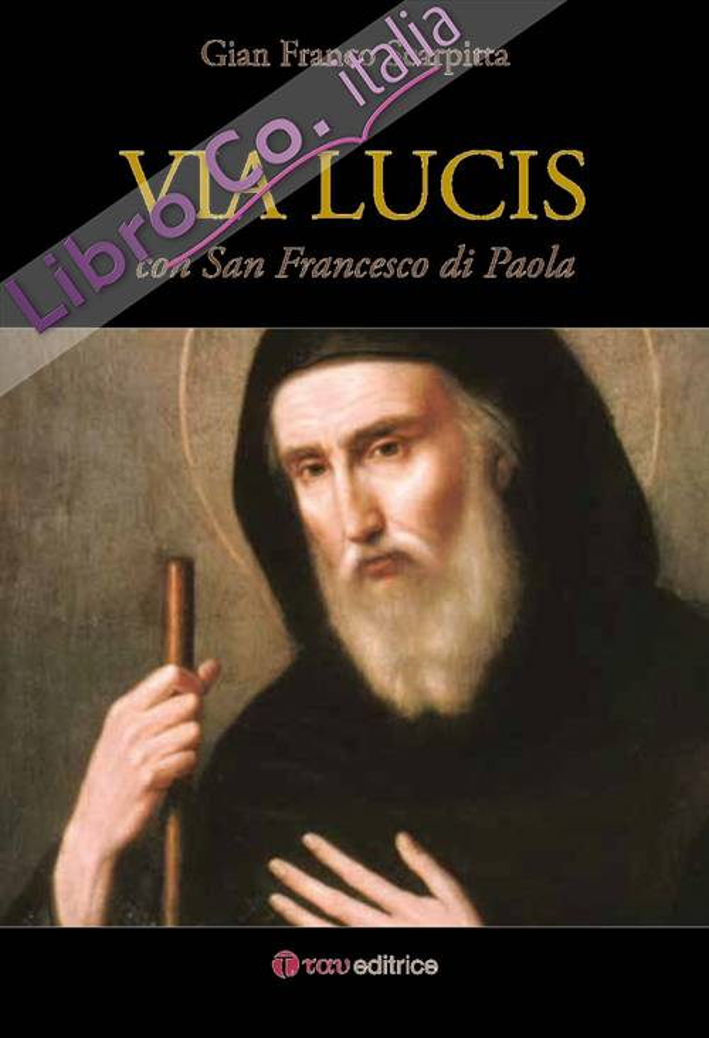Via Lucis con San Francesco di Paola.