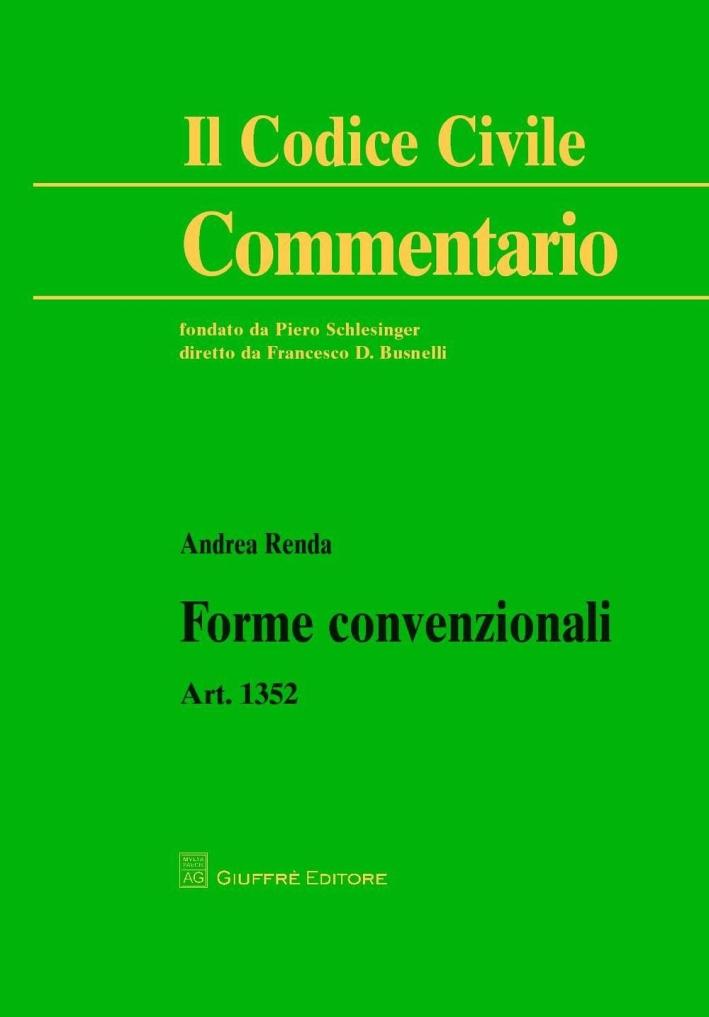 Forme convenzionali. Art. 1352 c.c.
