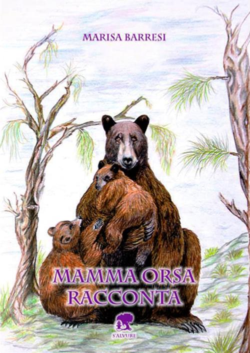 Mamma orsa racconta.