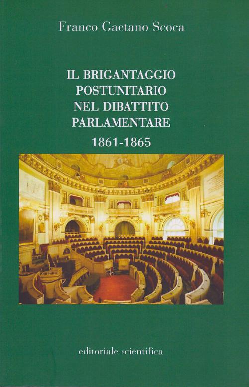 Il brigantaggio postunitario nel dibattito parlamentare (1861-1865).
