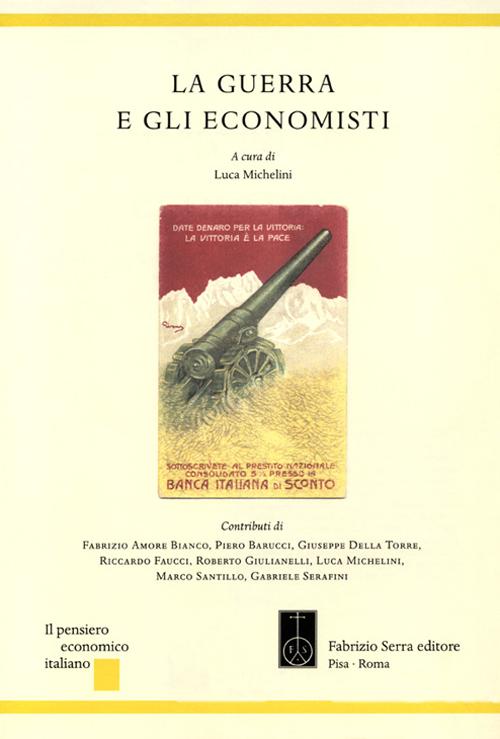 La guerra e gli economisti.