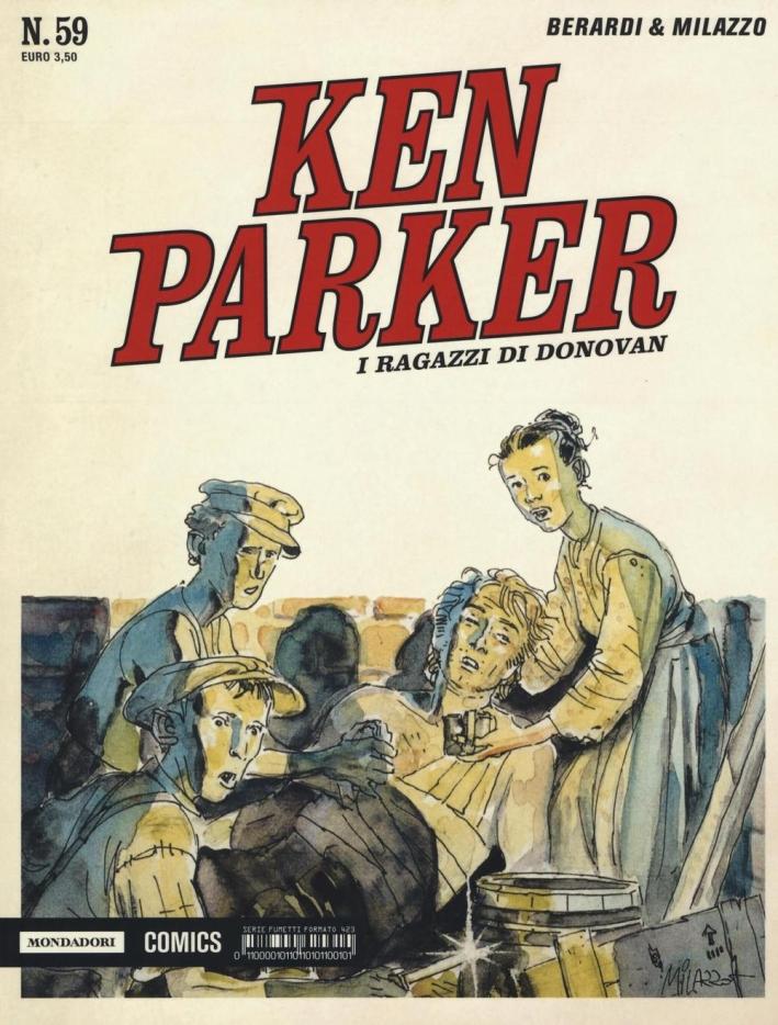 I ragazzi di Donovan. Ken Parker classic. Vol. 59.