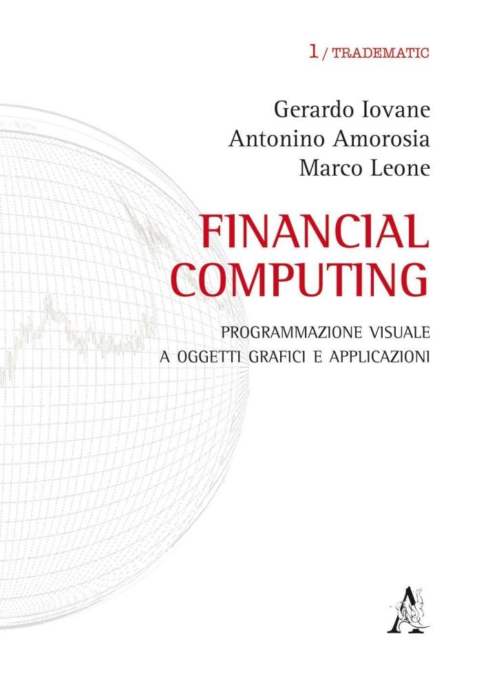 Financial computing. Programmazione visuale con i rispettivi contatti e-mail.