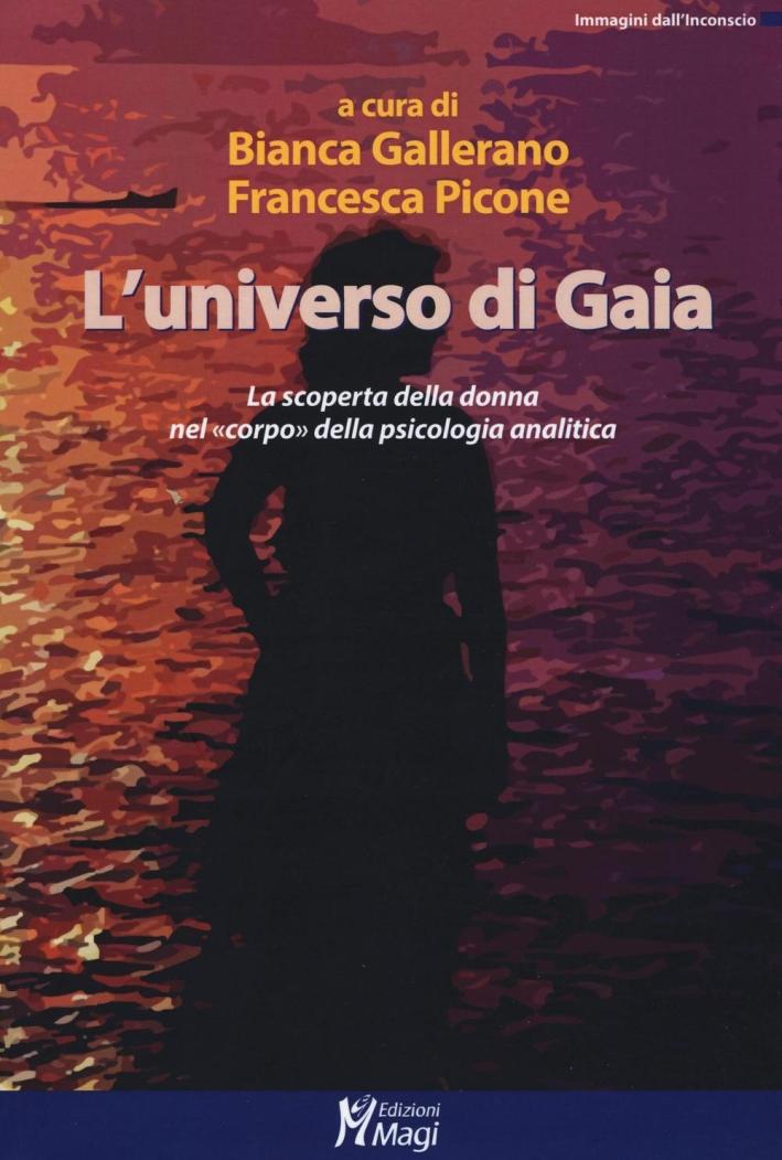 L'universo di Gaia. La scoperta della donna nel