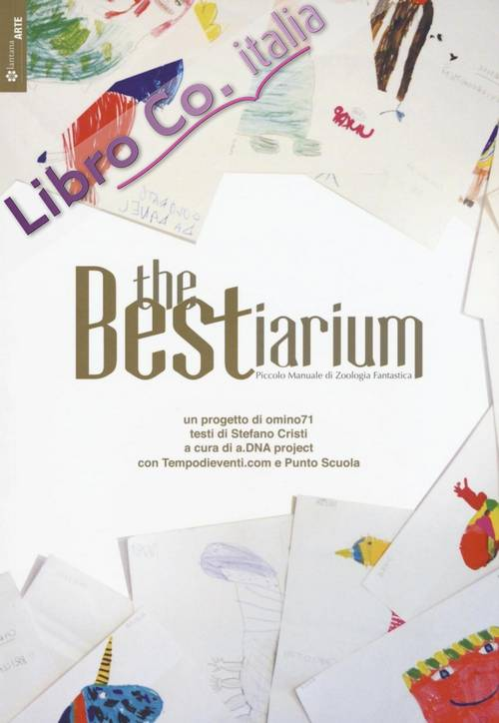 The bestiarium. Piccolo manuale di zoologia fantastica.