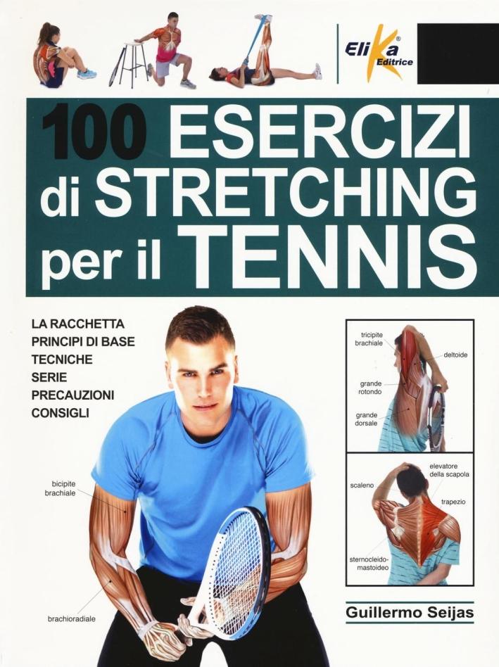 100 esercizi di stretching per il tennis.