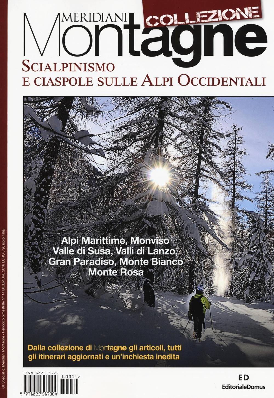 Scialpinismo e ciaspole sulle Alpi occidentali