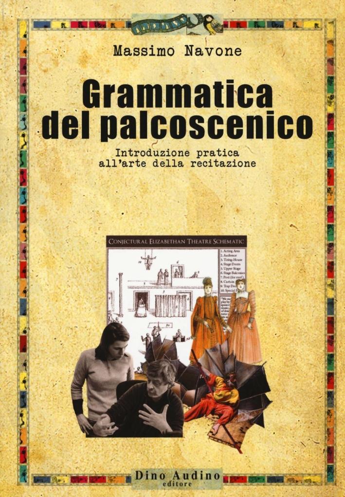 Grammatica del palcoscenico.