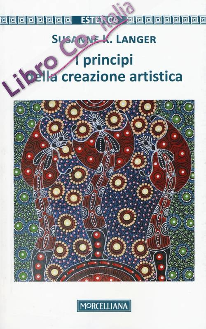 I principi della creazione artistica