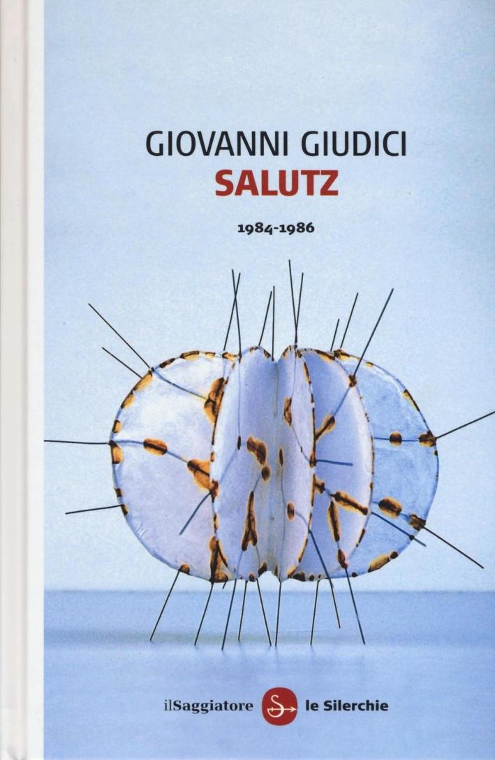 Salutz (1984-1986)