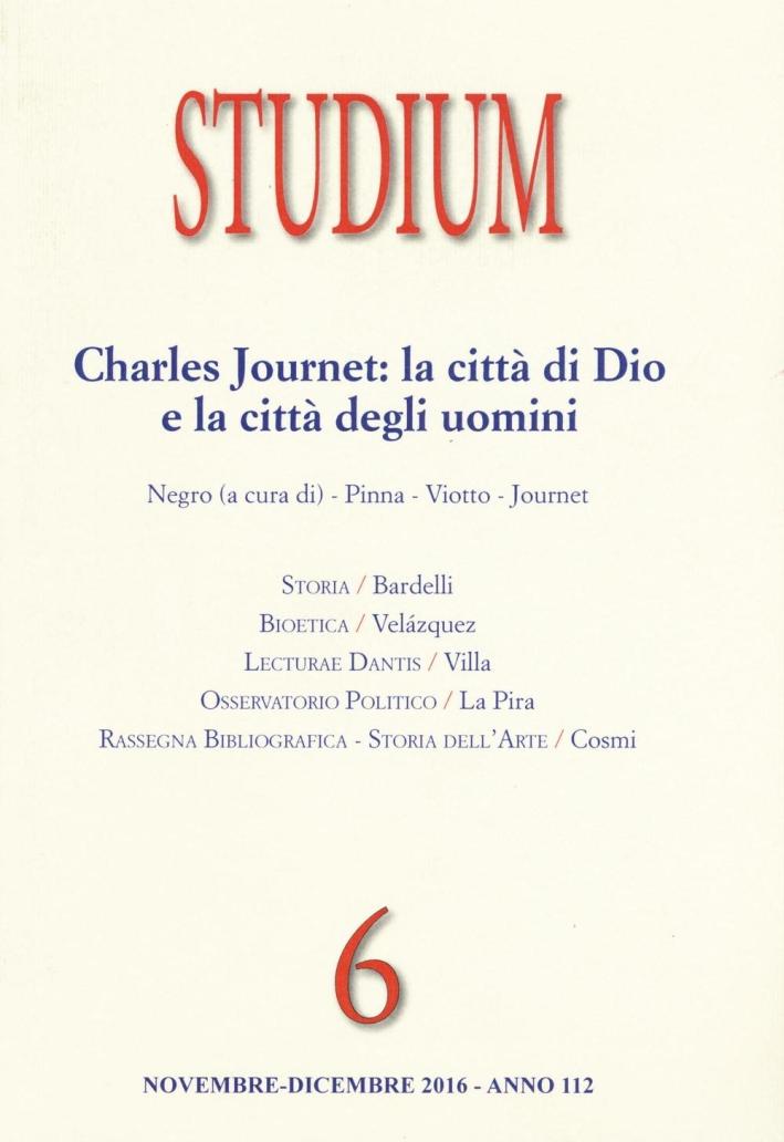 Studium (2016). Vol. 6: Charles Journet: la città di Dio e la città degli uomini