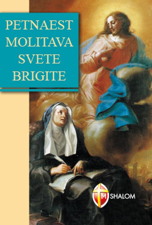Quindici orazioni di santa Brigida. Ediz. croata.
