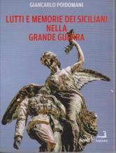 Lutti e memorie dei siciliani nella grande guerra.