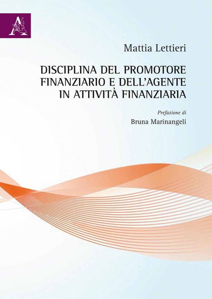 Disciplina del promotore finanziario e dell'agente in attività finanziaria.