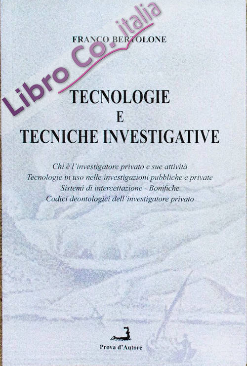 Tecnologie e tecniche investigative