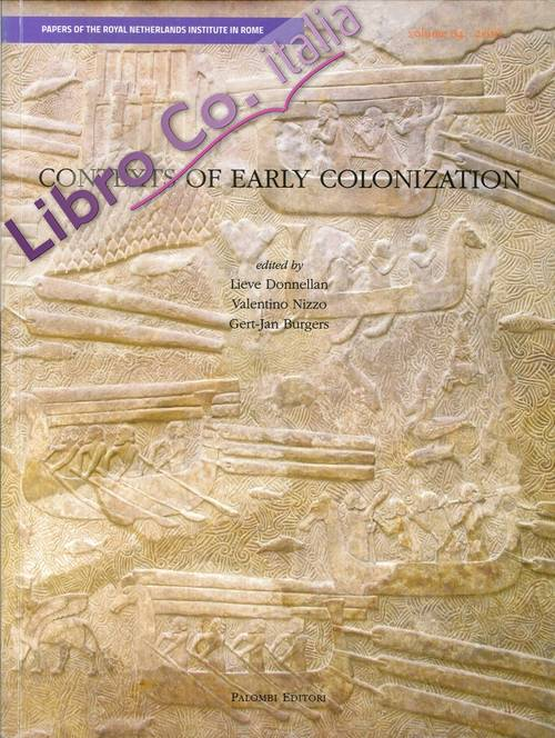 Contexts of Early Colonization. Acts of the Conference Vol. 1