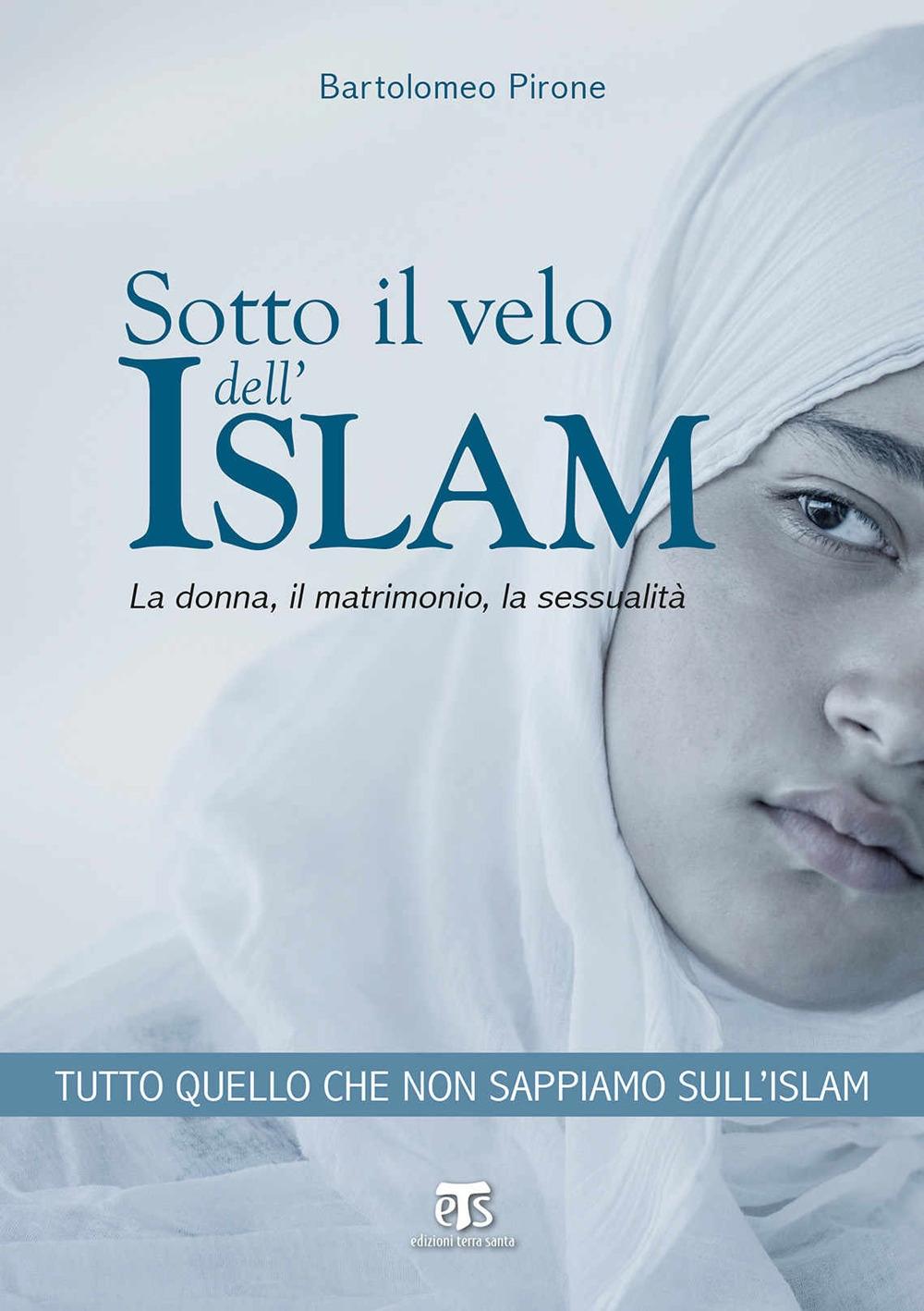 Sotto il velo dell'Islam.