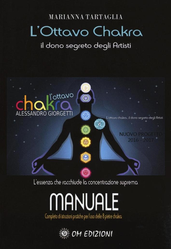 L'ottavo Chakra. Il dono segreto degli artisti