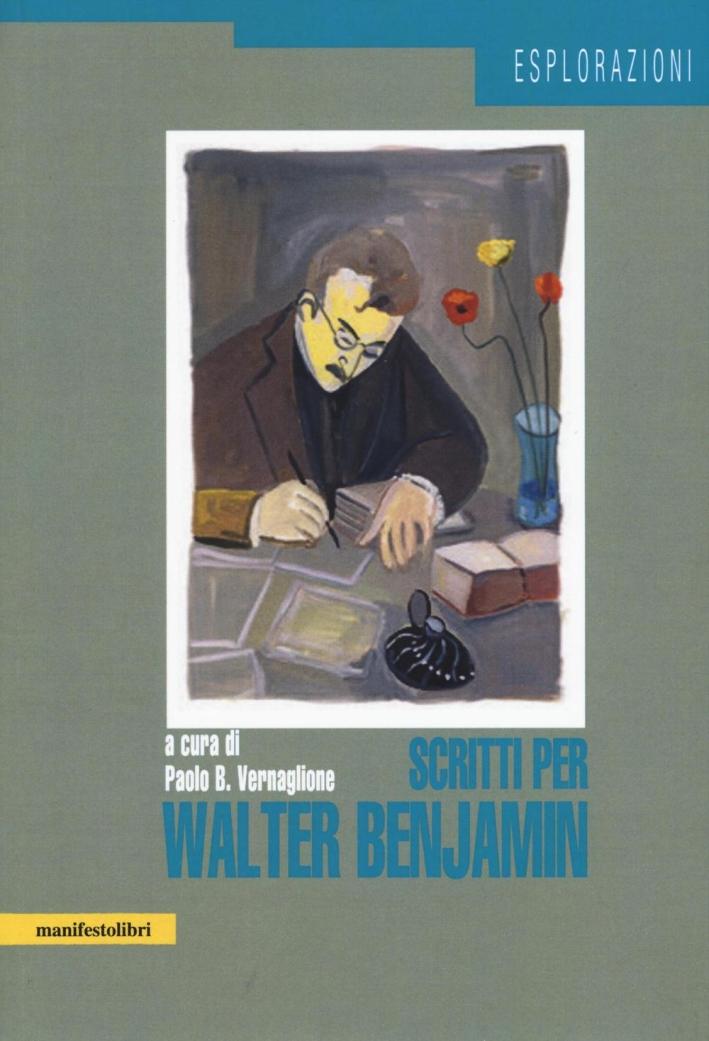 Scritti per Walter Benjamin