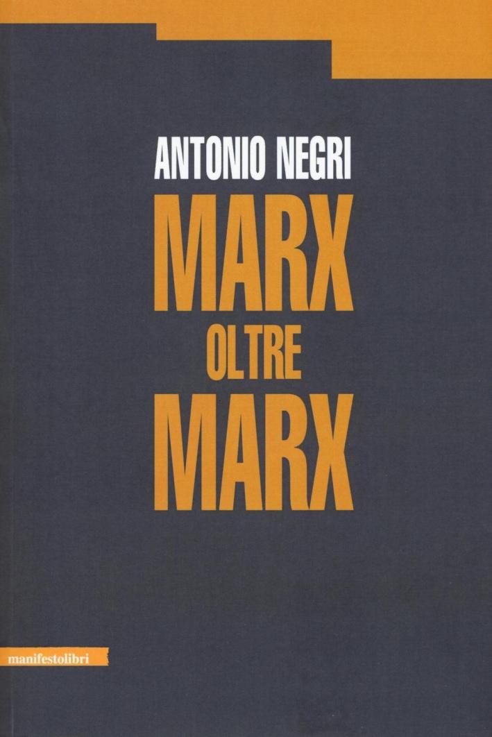 Marx oltre Marx