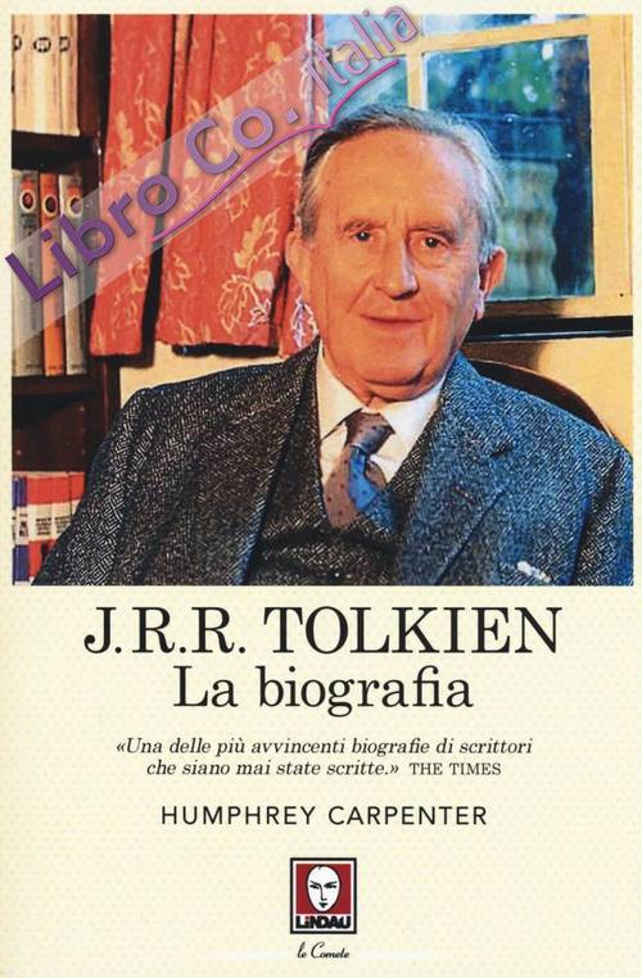 J. R. R. Tolkien. La biografia.