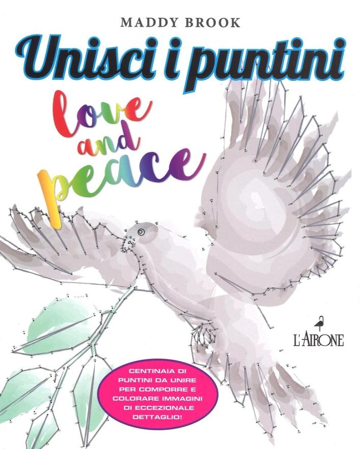 Unisci i puntini. Love & peace. Art therapy.