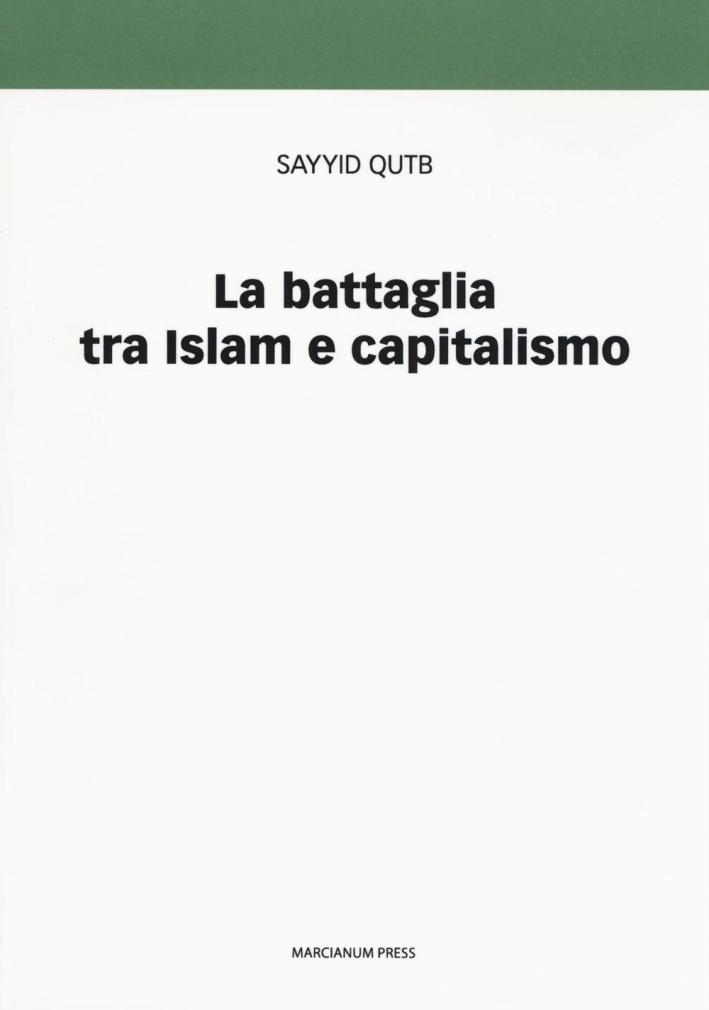 La battaglia fra islam e capitalismo